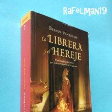 Libros de segunda mano: LA LIBRERA Y EL HEREJE - BRENDA VANTREASE. Lote 182899332