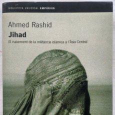 Libros de segunda mano: JIHAD. AHMED RASHID.. Lote 183168731