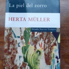Libros de segunda mano: HERTA MULLER LA PIEL DEL ZORRO. Lote 183387206