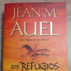 Libros de segunda mano: LOS REFUGIOS DE PIEDRA - LOS HIJOS DE LA TIERRA ** JEAN M. AUEL. Lote 183537978