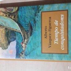Libros de segunda mano: TIEMPO DE CONQUISTADORES - ALBERTO VAZQUEZ-FIGEROA - CIRCULO LECTORES/ H602. Lote 183641996