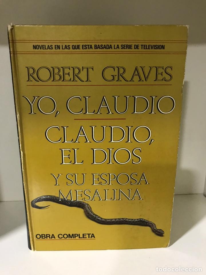YO, CLAUDIO - CLAUDIO, EL DIOS Y SU ESPOSA MESALINA. ROBERT GRAVES (Libros de Segunda Mano (posteriores a 1936) - Literatura - Narrativa - Novela Histórica)