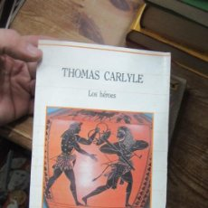 Libros de segunda mano: LOS HÉROES, THOMAS CARLYLE. L.3116-468. Lote 184096645