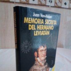 Libros de segunda mano: 337-MEMORIA SECRETA DEL HERMANO LEVIATAN, JUAN VAN-HALEN,1988. Lote 184147841