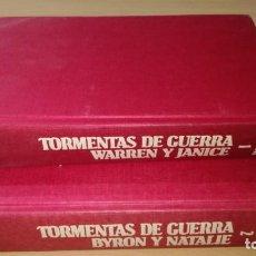 Libros de segunda mano: TORMENTAS DE GUERRA 1 Y 2 - HERMAN WOUK - WAREN Y JANICE - BYRON Y NATALIE/ J402. Lote 184436011