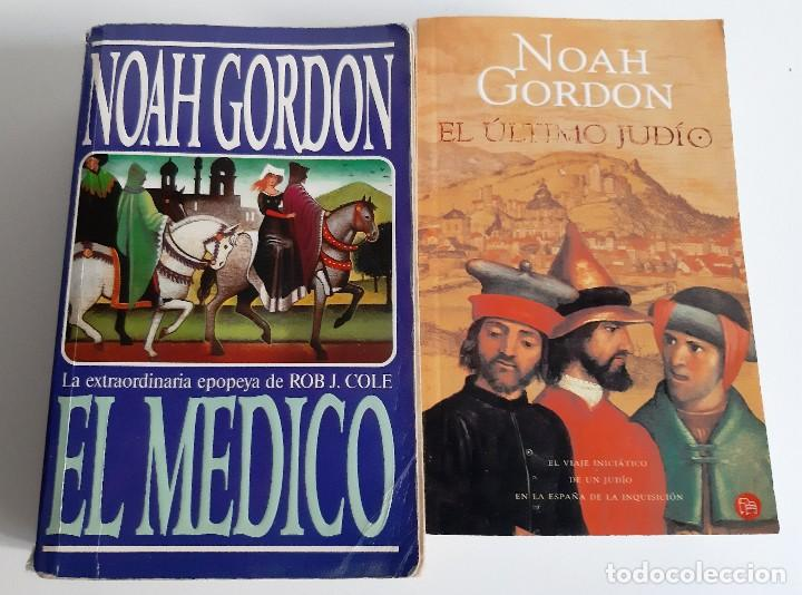 NOAH GORDON - EL MEDICO + EL ÚLTIMO JUDÍO (Libros de Segunda Mano (posteriores a 1936) - Literatura - Narrativa - Novela Histórica)