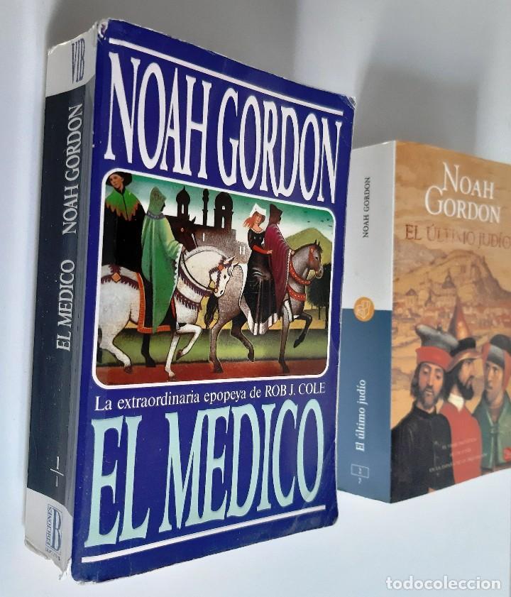 Libros de segunda mano: NOAH GORDON - EL MEDICO + EL ÚLTIMO JUDÍO - Foto 2 - 184583525