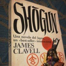 Libros de segunda mano: SHOGUN JAMES CLAVEL UNA NOVELA DEL JAPÓN PRIMERA EDICIÓN 1976. Lote 184737981