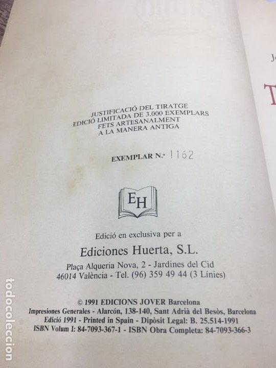 Libros de segunda mano: TIRANT LO BLANCH, DE JOHANOT MARTORELL I MARTI JHAN DE GALBA, 2 VOLUMEN, LUJOSOS Y EDICION NUMERADA - Foto 6 - 185925361