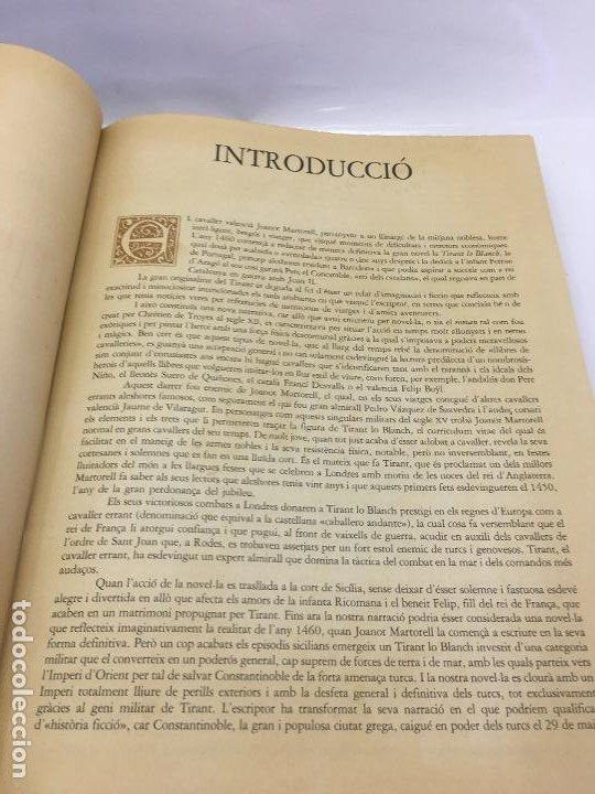Libros de segunda mano: TIRANT LO BLANCH, DE JOHANOT MARTORELL I MARTI JHAN DE GALBA, 2 VOLUMEN, LUJOSOS Y EDICION NUMERADA - Foto 8 - 185925361