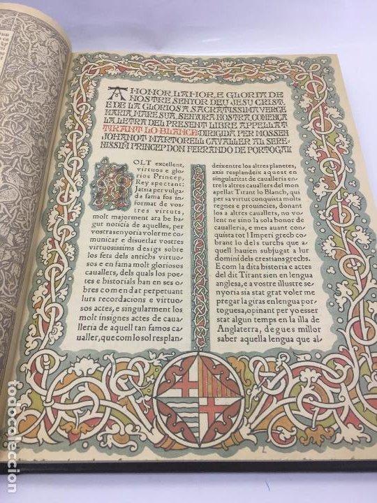 Libros de segunda mano: TIRANT LO BLANCH, DE JOHANOT MARTORELL I MARTI JHAN DE GALBA, 2 VOLUMEN, LUJOSOS Y EDICION NUMERADA - Foto 11 - 185925361