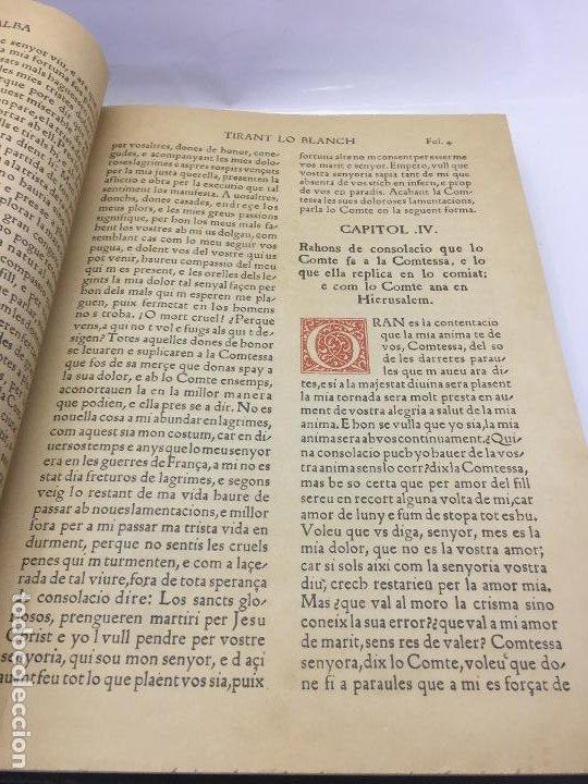 Libros de segunda mano: TIRANT LO BLANCH, DE JOHANOT MARTORELL I MARTI JHAN DE GALBA, 2 VOLUMEN, LUJOSOS Y EDICION NUMERADA - Foto 15 - 185925361