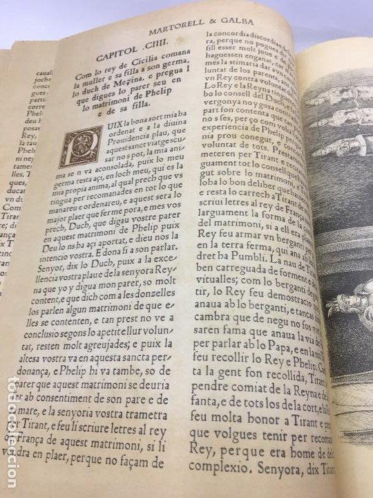 Libros de segunda mano: TIRANT LO BLANCH, DE JOHANOT MARTORELL I MARTI JHAN DE GALBA, 2 VOLUMEN, LUJOSOS Y EDICION NUMERADA - Foto 18 - 185925361