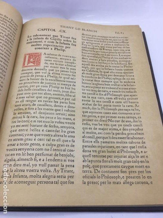 Libros de segunda mano: TIRANT LO BLANCH, DE JOHANOT MARTORELL I MARTI JHAN DE GALBA, 2 VOLUMEN, LUJOSOS Y EDICION NUMERADA - Foto 19 - 185925361