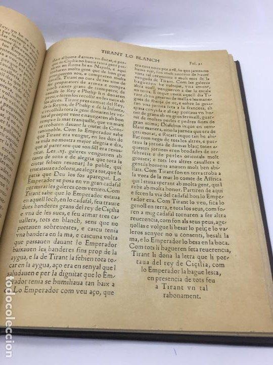 Libros de segunda mano: TIRANT LO BLANCH, DE JOHANOT MARTORELL I MARTI JHAN DE GALBA, 2 VOLUMEN, LUJOSOS Y EDICION NUMERADA - Foto 20 - 185925361