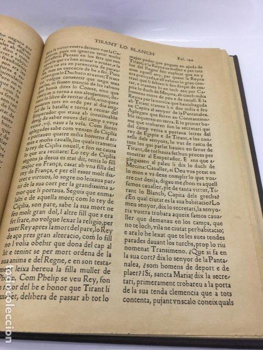 Libros de segunda mano: TIRANT LO BLANCH, DE JOHANOT MARTORELL I MARTI JHAN DE GALBA, 2 VOLUMEN, LUJOSOS Y EDICION NUMERADA - Foto 22 - 185925361