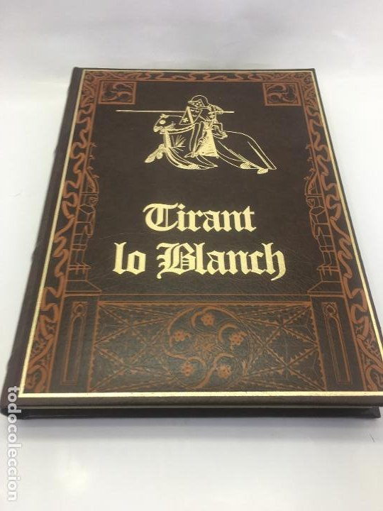 Libros de segunda mano: TIRANT LO BLANCH, DE JOHANOT MARTORELL I MARTI JHAN DE GALBA, 2 VOLUMEN, LUJOSOS Y EDICION NUMERADA - Foto 34 - 185925361