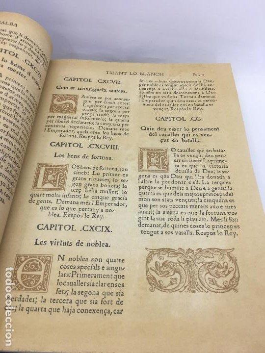 Libros de segunda mano: TIRANT LO BLANCH, DE JOHANOT MARTORELL I MARTI JHAN DE GALBA, 2 VOLUMEN, LUJOSOS Y EDICION NUMERADA - Foto 39 - 185925361