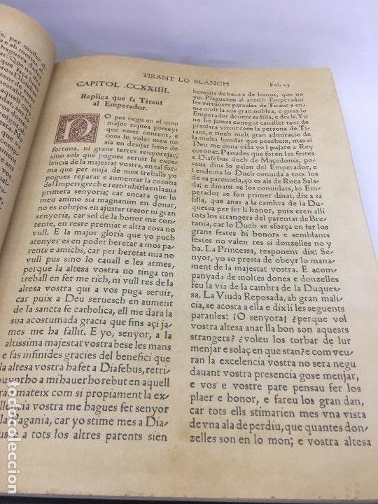 Libros de segunda mano: TIRANT LO BLANCH, DE JOHANOT MARTORELL I MARTI JHAN DE GALBA, 2 VOLUMEN, LUJOSOS Y EDICION NUMERADA - Foto 41 - 185925361
