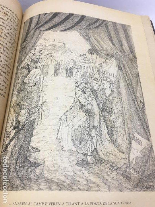 Libros de segunda mano: TIRANT LO BLANCH, DE JOHANOT MARTORELL I MARTI JHAN DE GALBA, 2 VOLUMEN, LUJOSOS Y EDICION NUMERADA - Foto 43 - 185925361