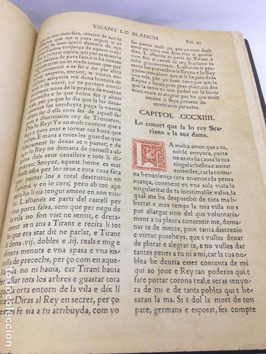 Libros de segunda mano: TIRANT LO BLANCH, DE JOHANOT MARTORELL I MARTI JHAN DE GALBA, 2 VOLUMEN, LUJOSOS Y EDICION NUMERADA - Foto 44 - 185925361