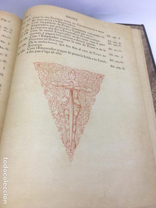 Libros de segunda mano: TIRANT LO BLANCH, DE JOHANOT MARTORELL I MARTI JHAN DE GALBA, 2 VOLUMEN, LUJOSOS Y EDICION NUMERADA - Foto 50 - 185925361