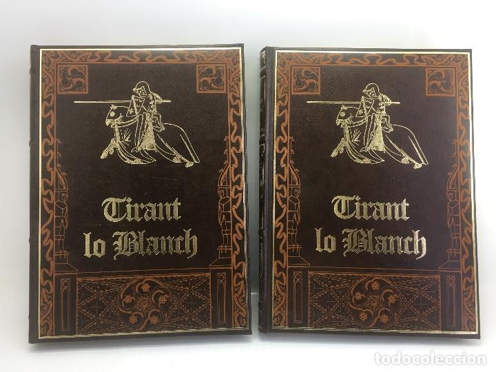 TIRANT LO BLANCH, DE JOHANOT MARTORELL I MARTI JHAN DE GALBA, 2 VOLUMEN, LUJOSOS Y EDICION NUMERADA (Libros de Segunda Mano (posteriores a 1936) - Literatura - Narrativa - Novela Histórica)