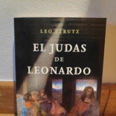 Libros de segunda mano: LEO PERUTZ EL JUDAS DE LEONARDO. Lote 186058370