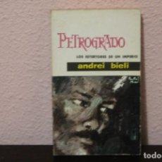 Libros de segunda mano: PETROGRADO LOS ESTERTORES DE UN IMPERIO. Lote 186189202
