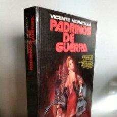 Libros de segunda mano: PADRINOS DE GUERRA. VICENTE MORATALLA.. Lote 186222715