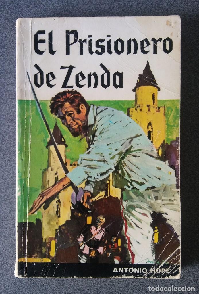 EL PRISIONERO DE ZENDA ANTONIO HOPE (Libros de Segunda Mano (posteriores a 1936) - Literatura - Narrativa - Novela Histórica)