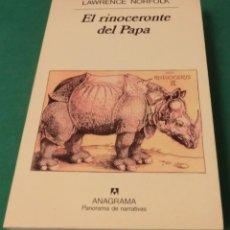 Libros de segunda mano: EL RINOCERONTE DEL PAPA - LAWRENCE NORFOLK (LIBRO COMO NUEVO). Lote 186627371