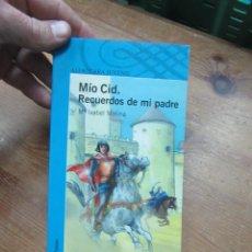 Livros em segunda mão: MÍO CID, RECUERDOS DE MI PADRE, Mª ISABEL MOLINA. L.809-1663. Lote 187154907