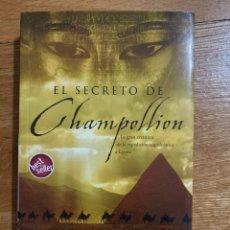 Libros de segunda mano: EL SECRETO DE CHAMPOLLION JEAN MICHEL RIOU. Lote 187219245