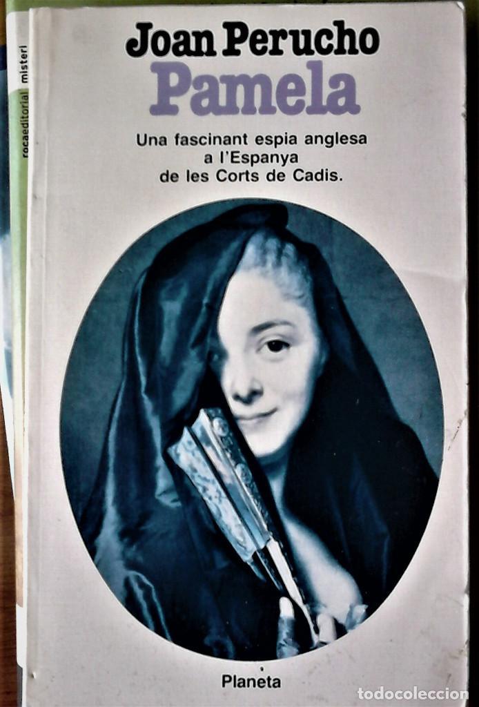 JOAN PERUCHO - PAMELA (CATALÁN) (Libros de Segunda Mano (posteriores a 1936) - Literatura - Narrativa - Novela Histórica)