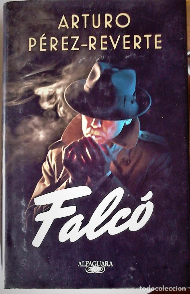 ARTURO PÉREZ-REVERTE - FALCÓ (Libros de Segunda Mano (posteriores a 1936) - Literatura - Narrativa - Novela Histórica)