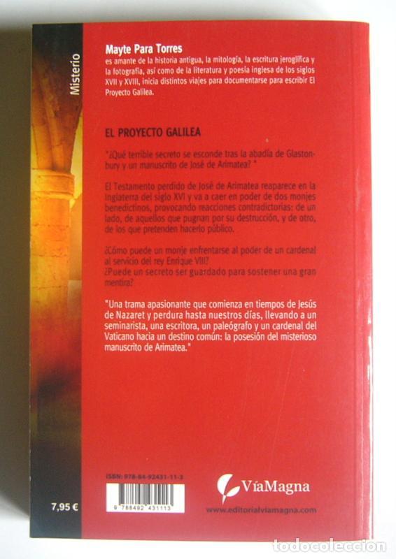 Libros de segunda mano: EL PROYECTO GALILEA - MAYTE PARA TORRES - Foto 2 - 187450517