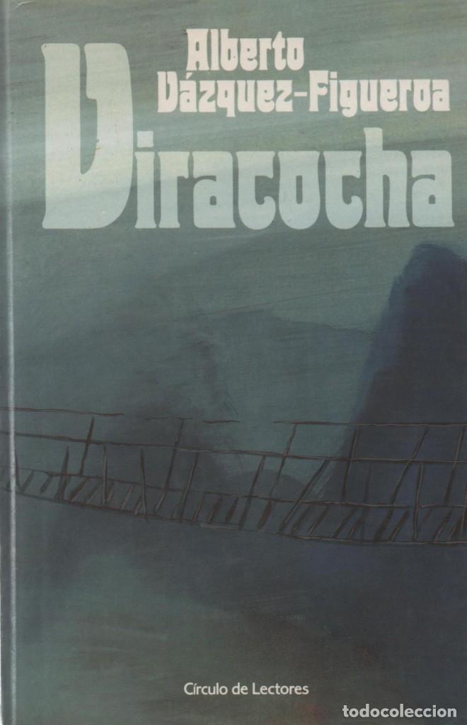 VIRACOCHA-ALBERTO VÁZQUEZ FIGUEROA- (Libros de Segunda Mano (posteriores a 1936) - Literatura - Narrativa - Novela Histórica)