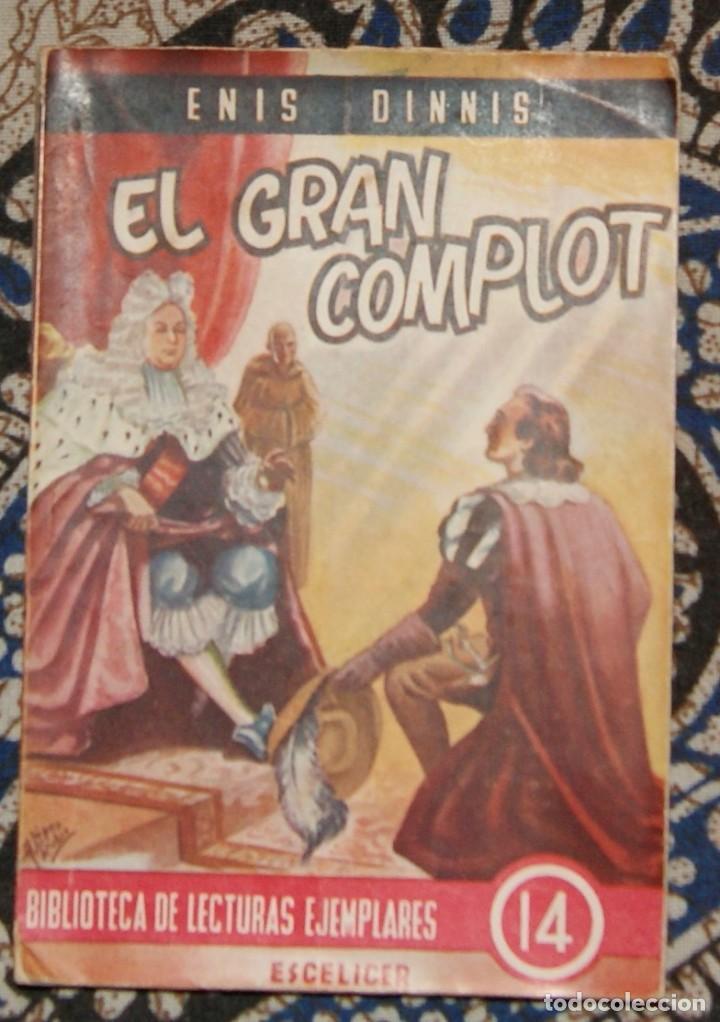 EL GRAN COMPLOT ENIS DINNIS (Libros de Segunda Mano (posteriores a 1936) - Literatura - Narrativa - Novela Histórica)
