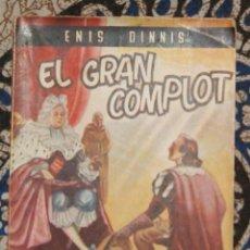 Libros de segunda mano: EL GRAN COMPLOT ENIS DINNIS . Lote 187487592