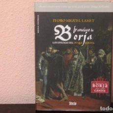 Libros de segunda mano: FRANCISCO BORJA LOS ENIGMAS DEL DUQUE JESUITA. Lote 188402917