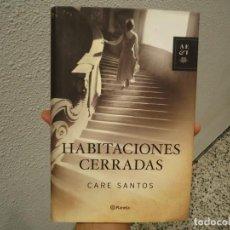 Libros de segunda mano: LIBRO HABITACIONES CERRADAS DE CARE SANTOS 2011. Lote 188426333