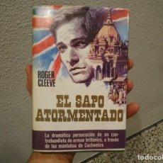 Libros de segunda mano: LIBRO EL SAPO ATORMENTADO DE ROGER CLEEVE 1ª EDICION 1975. Lote 188426870