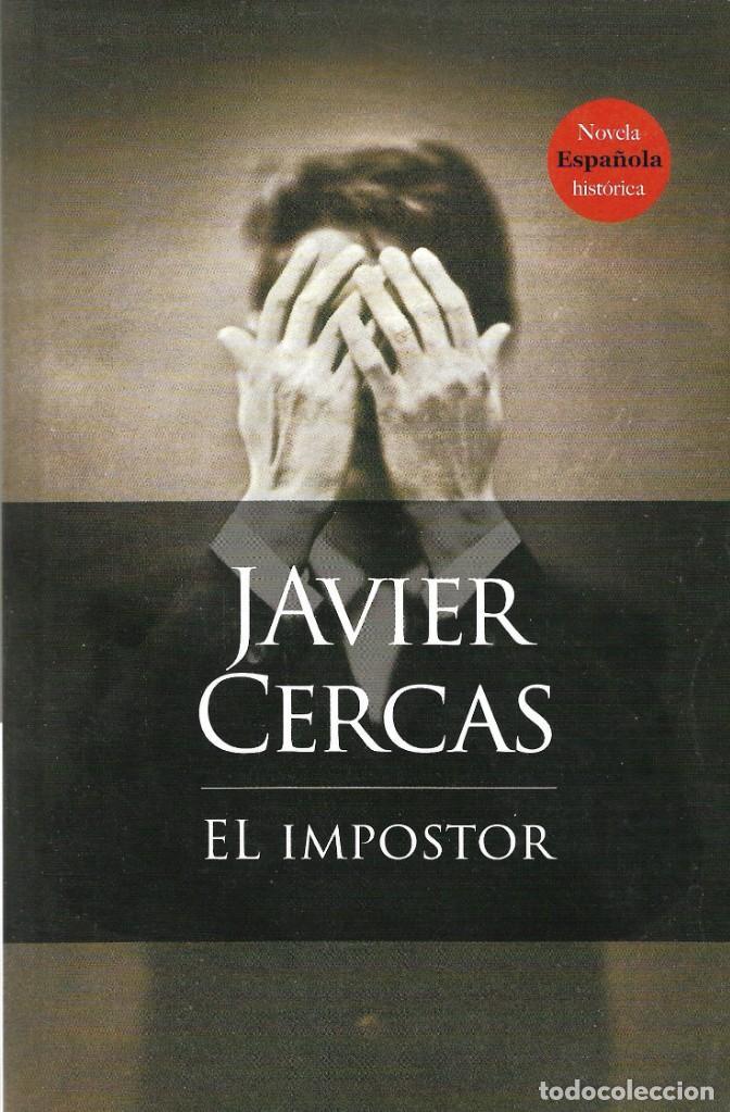 El Impostor Javier Cercas Novela Española H Comprar Libros De Novela Histórica En Todocoleccion 188785456