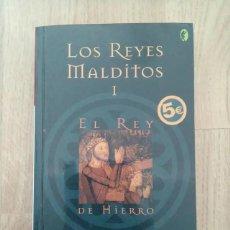 Libros de segunda mano: EL REY DE HIERRO, MAURICE DRUON. Lote 189102451