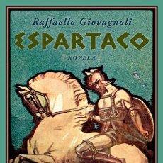 Libros de segunda mano: ESPARTACO. RAFFAELLO GIOVAGNOLI.- NUEVO. Lote 219605018