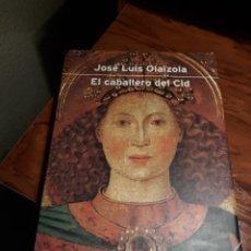Libros de segunda mano: EL CABALLERO DEL CID - JOSE LUIS OLAIZOLA - PLANETA ,2° EDICION AÑO 2000.. Lote 189210867