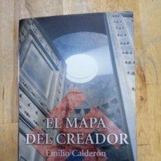 Libri di seconda mano: EMILIO CALDERÓN: EL MAPA DEL CREADOR. Lote 189318126