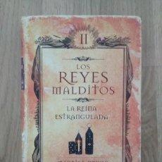 Libros de segunda mano: LA REINA ESTRANGULADA, MAURICE DRUON. Lote 189320570