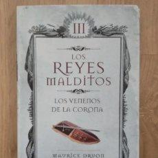 Libros de segunda mano: LOS VENENOS DE LA CORONA, MAURICE DRUON. Lote 189321042